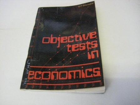 Objective tests in economics (9780582350793) by Stanlake, G. F