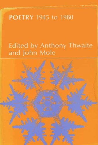 Poetry 1945 to 1980 (English) (0582351480) by Anthony Thwaite; John Mole