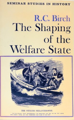 9780582352001: Shaping of the Welfare State (Seminar Studies in History)
