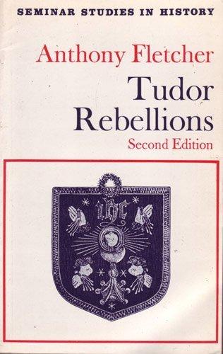 9780582352056: Tudor Rebellions (Seminar Studies in History)