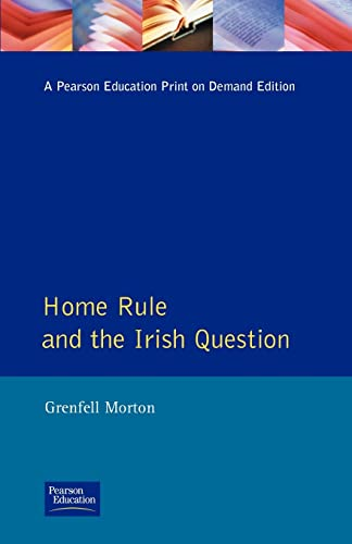 Home Rule and the Irish Question (Seminar Studies In History)
