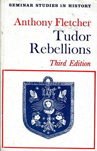 9780582352551: Tudor Rebellions (Seminar Studies In History)
