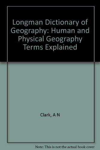 Longman Dictionary of Geography, Human and Physical