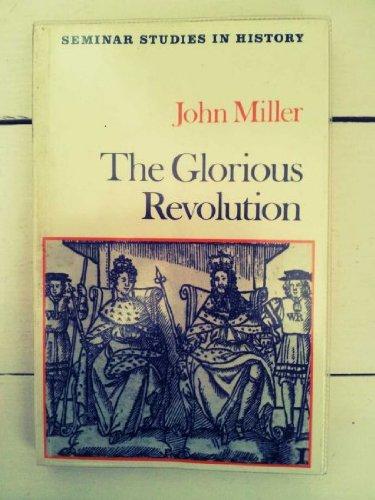 9780582353664: The Glorious Revolution (Seminar Studies in History)