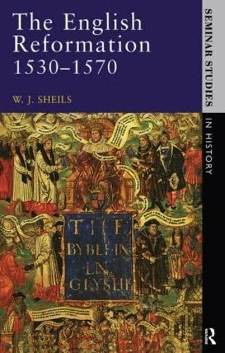 9780582353985: The English Reformation 1530 - 1570 (Seminar Studies)