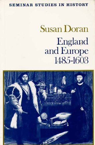 9780582354128: England and Europe, 1485-1603 (Seminar Studies in History)