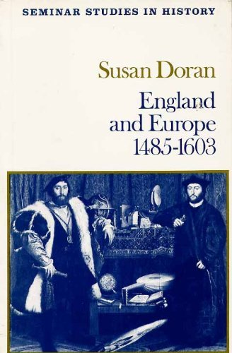 9780582354128: England and Europe 1485 - 1603 (Seminar Studies In History)