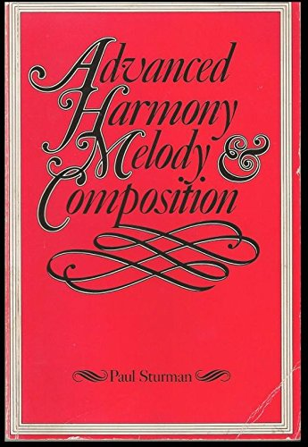 9780582354418: Advanced Harmony, Melody and Composition