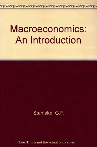 Macroeconomics: An introduction (9780582354463) by Stanlake, G. F