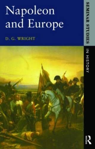 9780582354579: Napoleon and Europe (Seminar Studies)