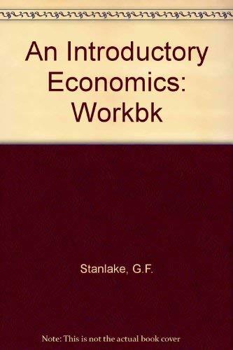 9780582354845: An Introductory Economics: Workbk