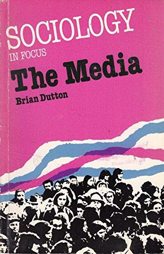 9780582355286: The Media (Sociology in focus)