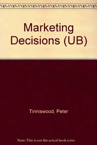 Marketing Decisions (UB) (0582355435) by Tinniswood, Peter