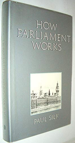 9780582355675: How Parliament Works