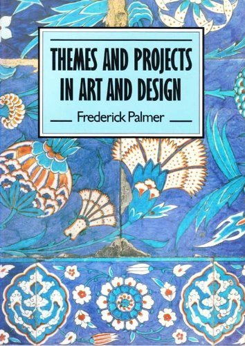 9780582355910: Themes and projects in art and design