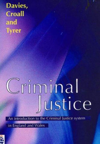 9780582356214: Criminal Justice: An Introduction to the Criminal Justice System in England and Wales