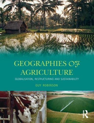 9780582356627: Geographies of Agriculture: Globalisation, Restructuring and Sustainability