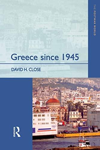 9780582356672: Greece since 1945: Politics, Economy and Society: A History (The Postwar World)