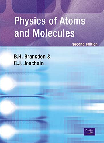 9780582356924: Physics of Atoms and Molecules (Pearson Education)