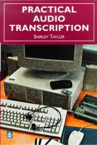 Practical Audio Transcription (0582356989) by Taylor, S.