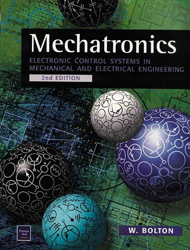9780582357051: Mechatronics: Electronic Control Systems in Mechanical Engineering