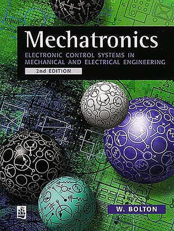 9780582357051: Mechatronics: Electronic Control Systems in Mechanical and Electrical Engineering