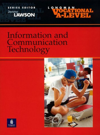 Vocational A-level Information and Communication Technology (Longman Vocational A-level) (0582357098) by Banks, Maggie; Bradshaw, Peter; Crookes, Bob; Jarvis, Alan; Wright, Julia; Duff, Alison