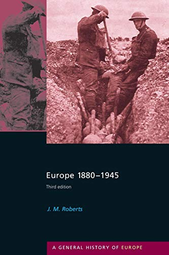 Europe 1880-1945 [A General History of Europe]
