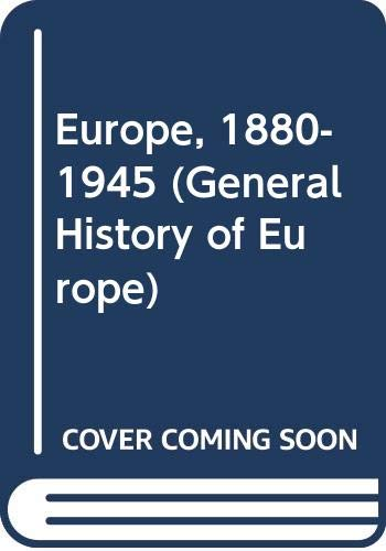 9780582357464: Europe 1880-1945 (General History of Europe)