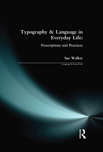 9780582357556: Typography and Language in Everyday Life (Language in Social Life)