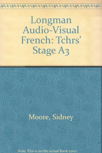 9780582360204: Longman Audio-Visual French: Tchrs' Stage A3