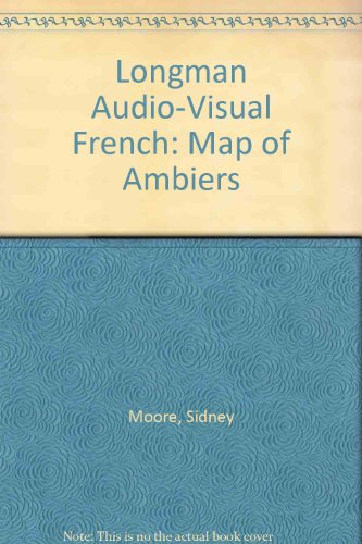 9780582360211: Longman Audio-Visual French: Map of Ambiers
