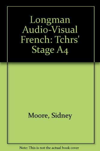 9780582360334: Longman Audio-Visual French: Tchrs' Stage A4