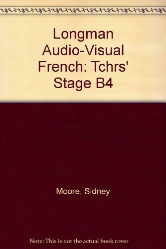 9780582360495: Longman Audio-Visual French: Tchrs' Stage B4