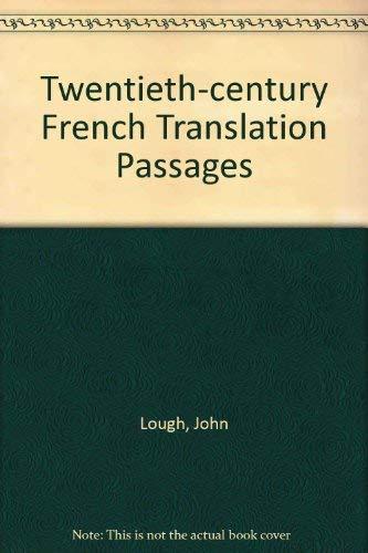 Twentieth-century French Translation Passages: Lough, John and