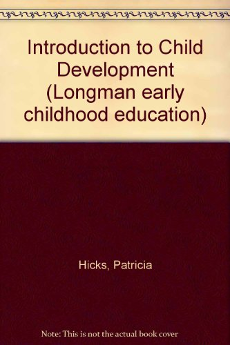 9780582361492: Introduction to Child Development (Longman early childhood education)