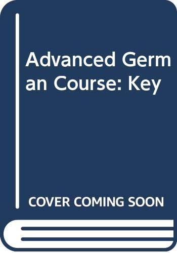 9780582361652: Advanced German Course: Key