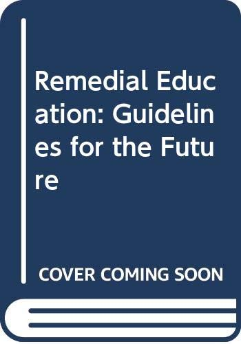 9780582362109: Remedial Education: Guidelines for the Future