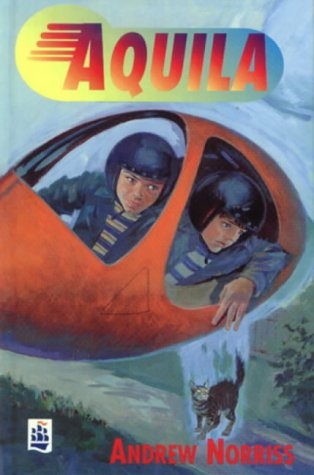 Aquila (NEW LONGMAN LITERATURE 11-14): Norriss, Andrew