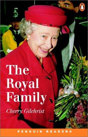 The Royal Family (Penguin Readers, Level 3): Gilchrist, Cherry