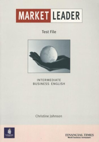 Market Leader: Test File: Intermediate Business English