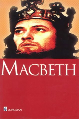 Macbeth (New Longman Shakespeare Series): WILLIAM SHAKESPEARE, JOHN O\'CONNOR