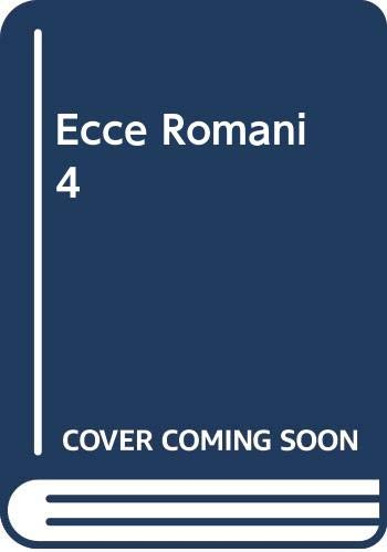 Ecce Romani 4 Pastimes and Ceremonies: Lawall, Gilbert