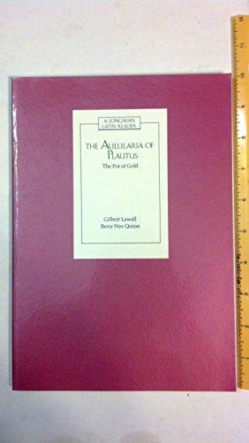 9780582367531: THE AULULARIA OF PLAUTUS: THE POT OF GOLD (A Longman Latin Reader)
