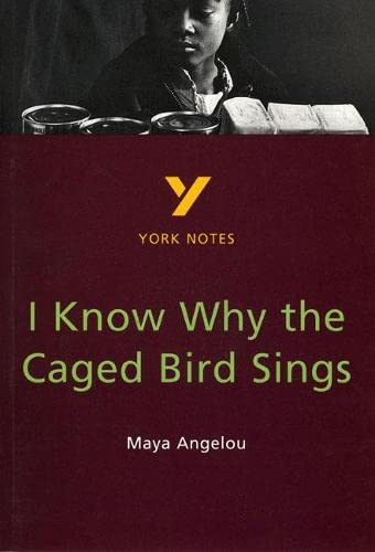 9780582368316: I Know Why the Caged Bird Sings: Maya Angelou (York Notes)