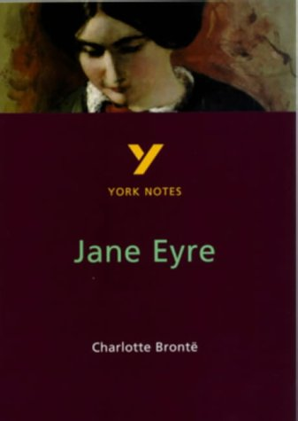 "9780582368323: York Notes on Charlotte Bronte's ""Jane Eyre"""
