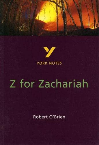 9780582368460: Z FOR ZACHARIAH (York Notes)