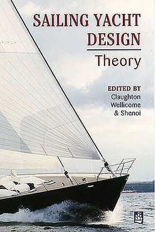 9780582368569: Sailing Yacht Design: Theory: Fundamental Principles