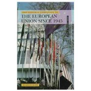 9780582368859: The Longman Companion to the European Union since 1945 (Longman Companions To History)