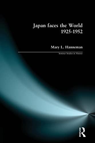 9780582368989: Japan faces the World, 1925-1952 (Seminar Studies)